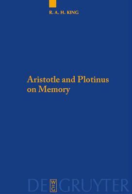 Aristotle and Plotinus on Memory