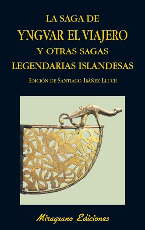La saga de Yngvar el viajero y otras sagas legendarias de Islandia