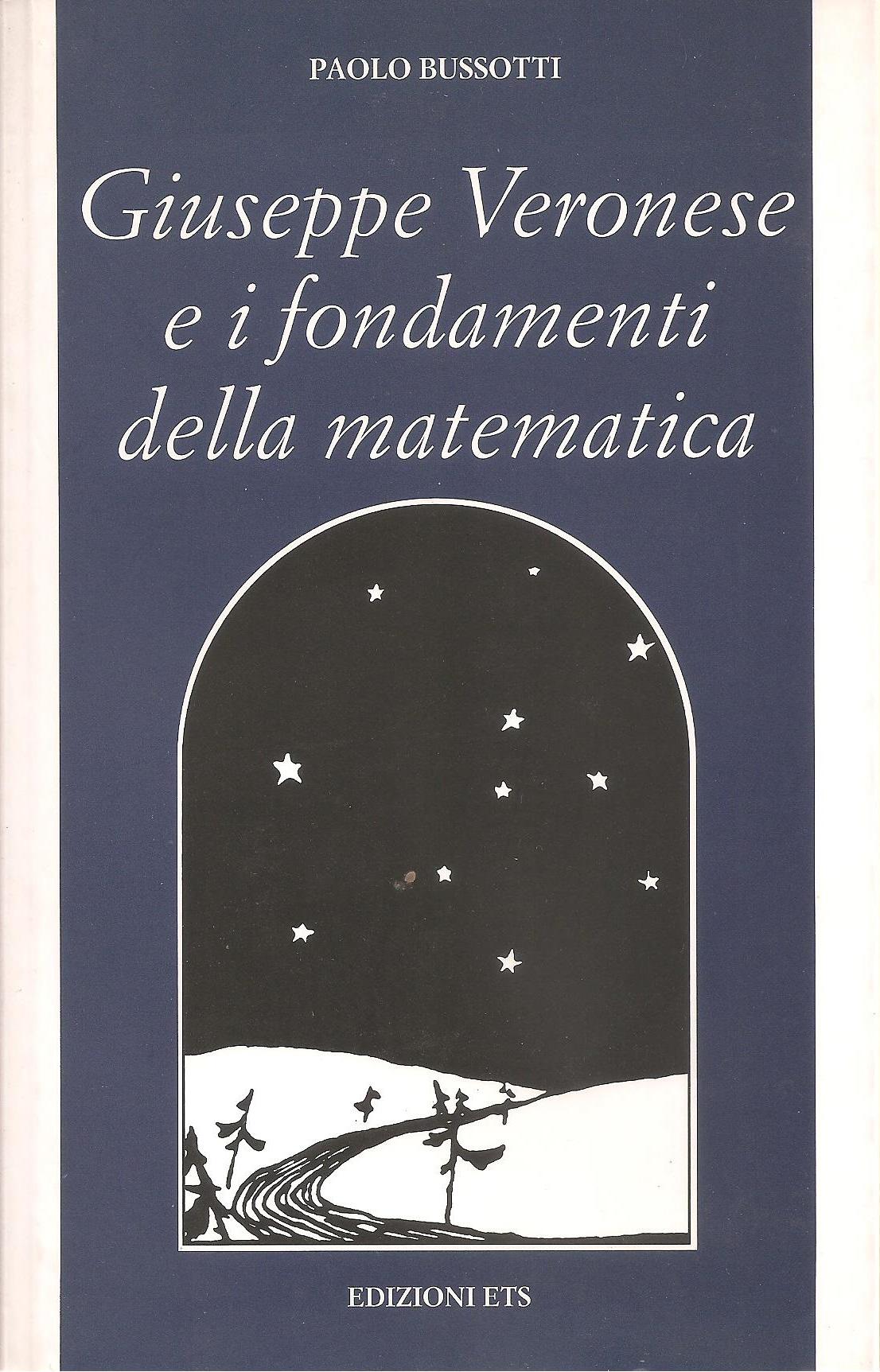 Giuseppe Veronese e i fondamenti della matematica