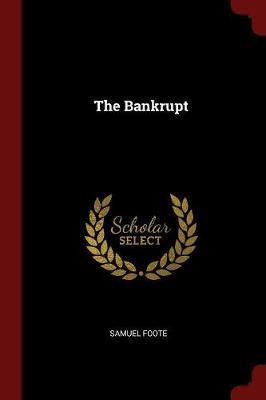 The Bankrupt