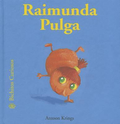 Raimunda Pulga / Raimunda the Flea