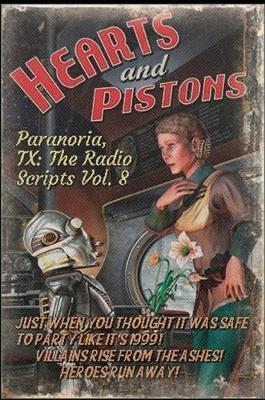 Paranoria, TX - The Radio Scripts Vol. 8