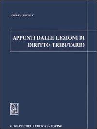 Appunti dalle lezioni di diritto tributario