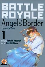 Battle Royale Angels' Border vol. 1