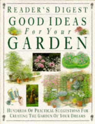 Good Ideas for Your Garden