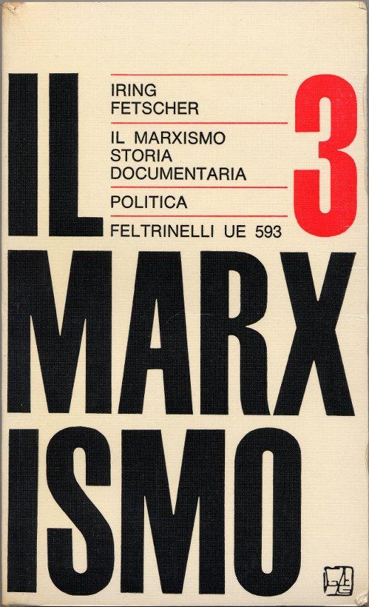 Il marxismo: storia documentaria