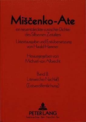 Miscenko-Ate ein neuentdeckter russischer Dichter des Silbernen Zeitalters