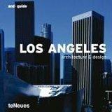 Los Angeles: Architecture & Design