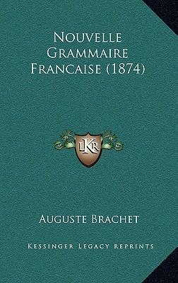 Nouvelle Grammaire Francaise (1874)