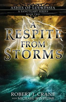 A Respite From Storms (A Sanctuary Series)