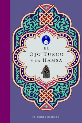El ojo turco y la Hamsa/ The Turkish Eye and the Hamsa