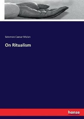 On Ritualism