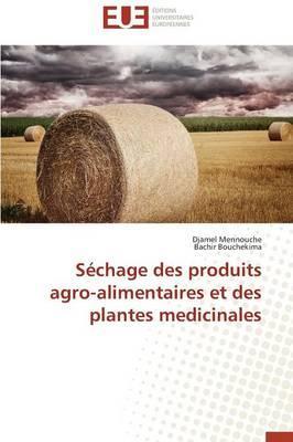 Sechage des Produits Agro-Alimentaires et des Plantes Medicinales