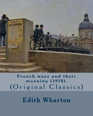 French Ways and Their Meaning