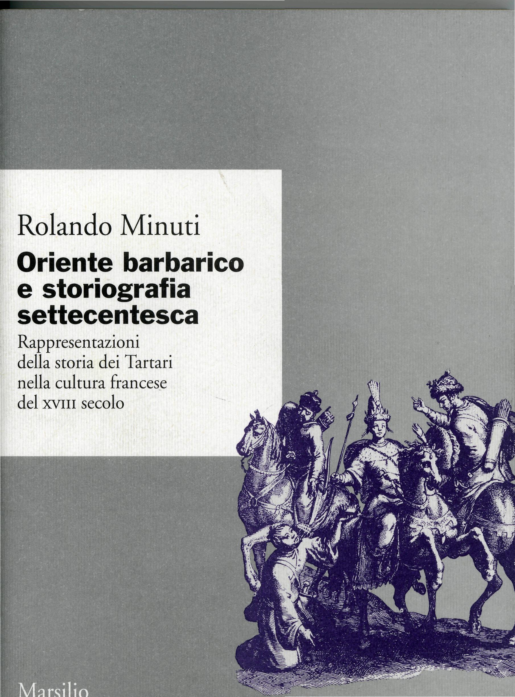 Oriente barbarico e storiografia settecentesca