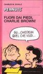 Fuori dai piedi, Charlie Brown!