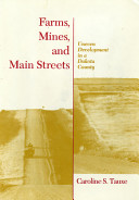 Farms, Mines, and Main Streets