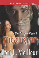 Tigerian [The Greater Clans 2] (Siren Publishing Allure)