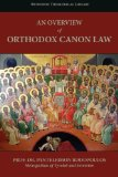 An Overview of Orthodox Canon Law
