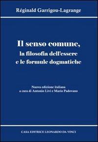 Il senso comune, la filosofia dell'essere e le formule dogmatiche