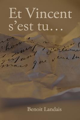 Et Vincent S'est Tu...