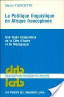 La politique linguistique en Afrique francophone