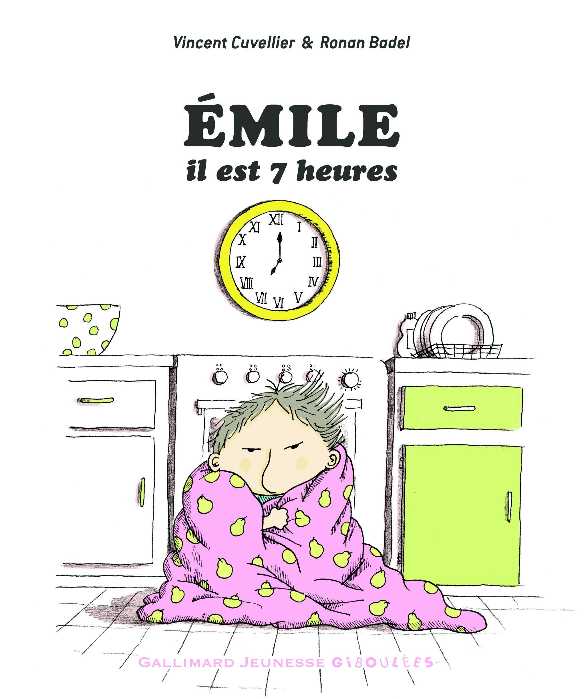 Émile, il est 7 heu...