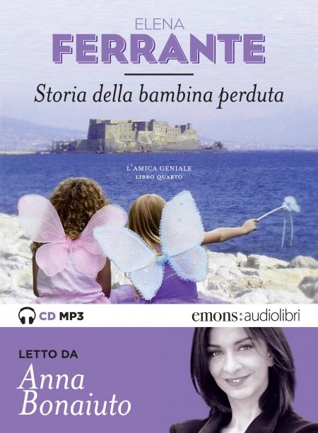 Storia della bambina perduta: l'amica geniale: libro quarto