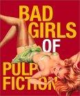 Bad Girls of Pulp Fiction