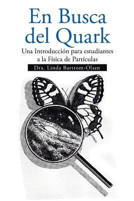 En Busca del Quark