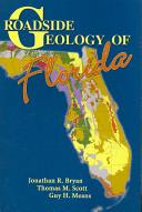 Roadside Geology of Florida