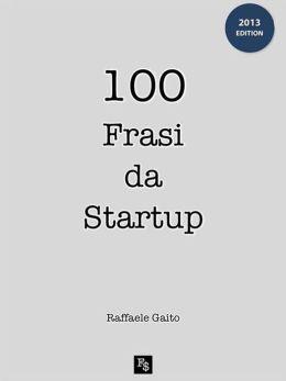 100 frasi da startup