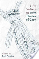50 Writers on Fifty Shades of Grey