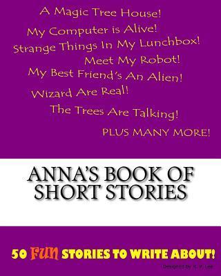 Anna's Book of Short Stories