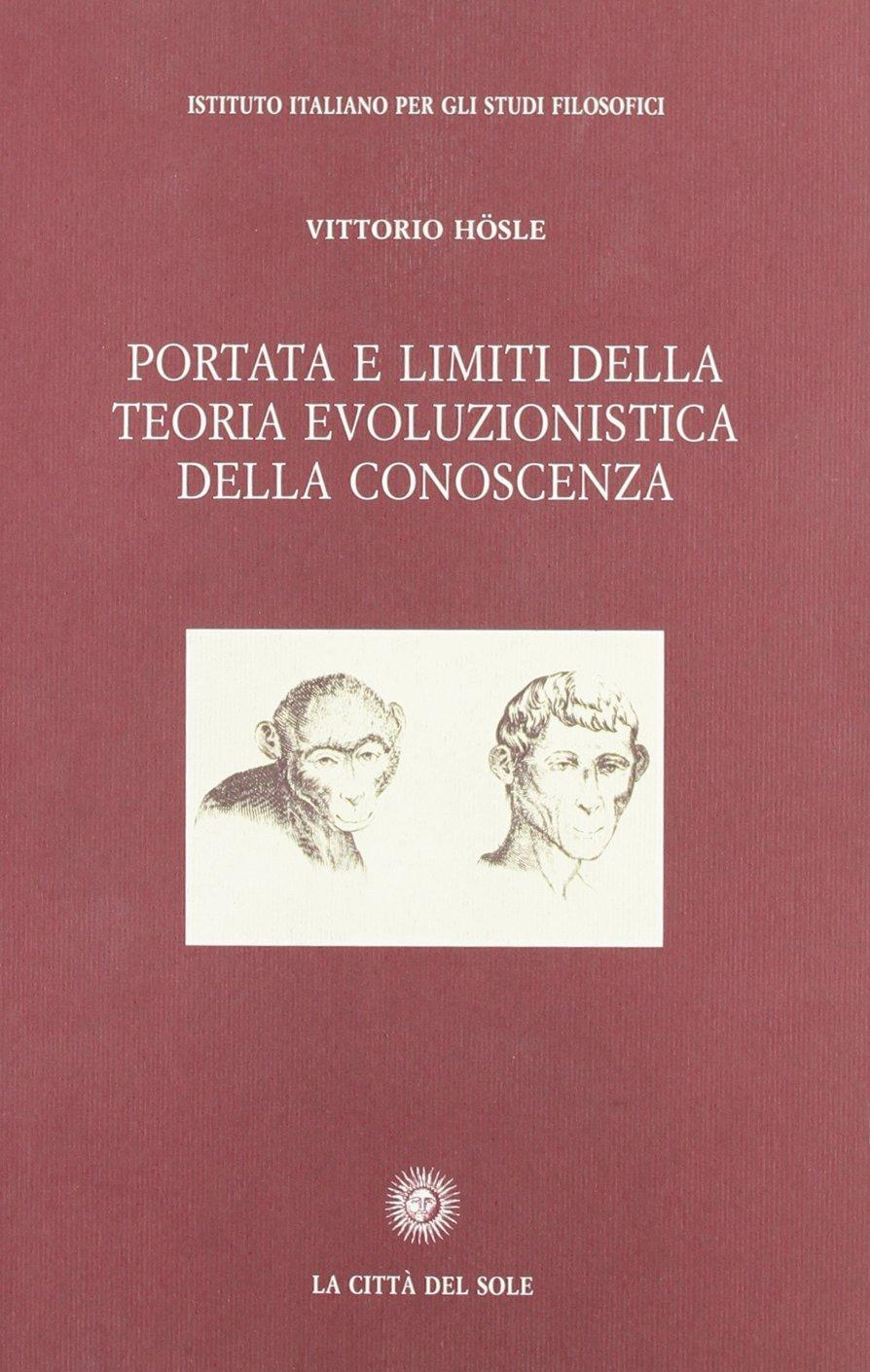 Portata e limiti della teoria evoluzionistica della conoscenza
