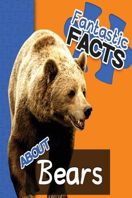 Fantastic Facts About Bears