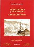 Arqueología cordobesa: Arqueología y humanismo