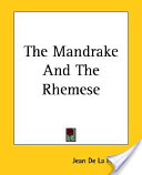 The Mandrake and the Rhemese