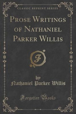 Prose Writings of Na...