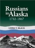 Russians in Alaska, 1732-1867