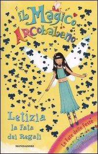 Letizia, la fata dei regali. Il magico arcobaleno. Vol. 14