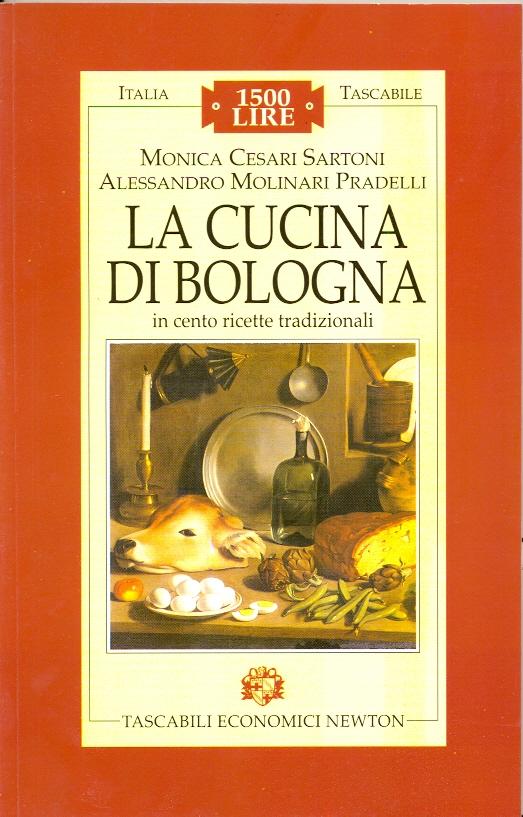 La cucina di Bologna in cento ricette tradizionali