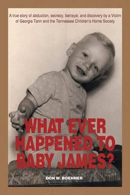 What Ever Happened to Baby James?
