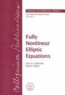 Fully Nonlinear Elliptic Equations