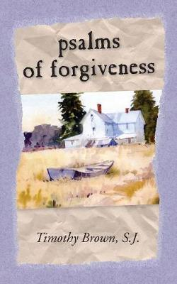 PSALMS & FORGIVENESS