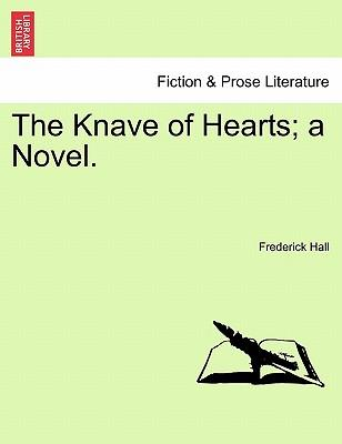 The Knave of Hearts; a Novel, vol. II