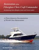 Restoration of the Fiberglass Chris Craft Commander