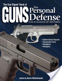 The Gun Digest Book of Guns for Personal Defense