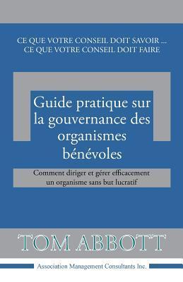Guide Pratique Sur La Gouvernance Des Organismes Benevoles