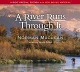 A River Runs Through...